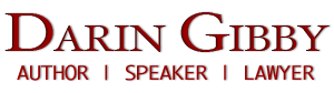 Darin Gibby - Author | Writer | Speaker