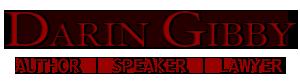 Darin Gibby - Author | Writer | Speaker